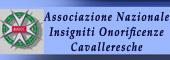 ONORIFICENZE CAVALLERESCHE,CAVALIERE,ONORIFICENZA CAVALLERESCA,Insigniti onorificenze cavalleresche,CAVALIERI